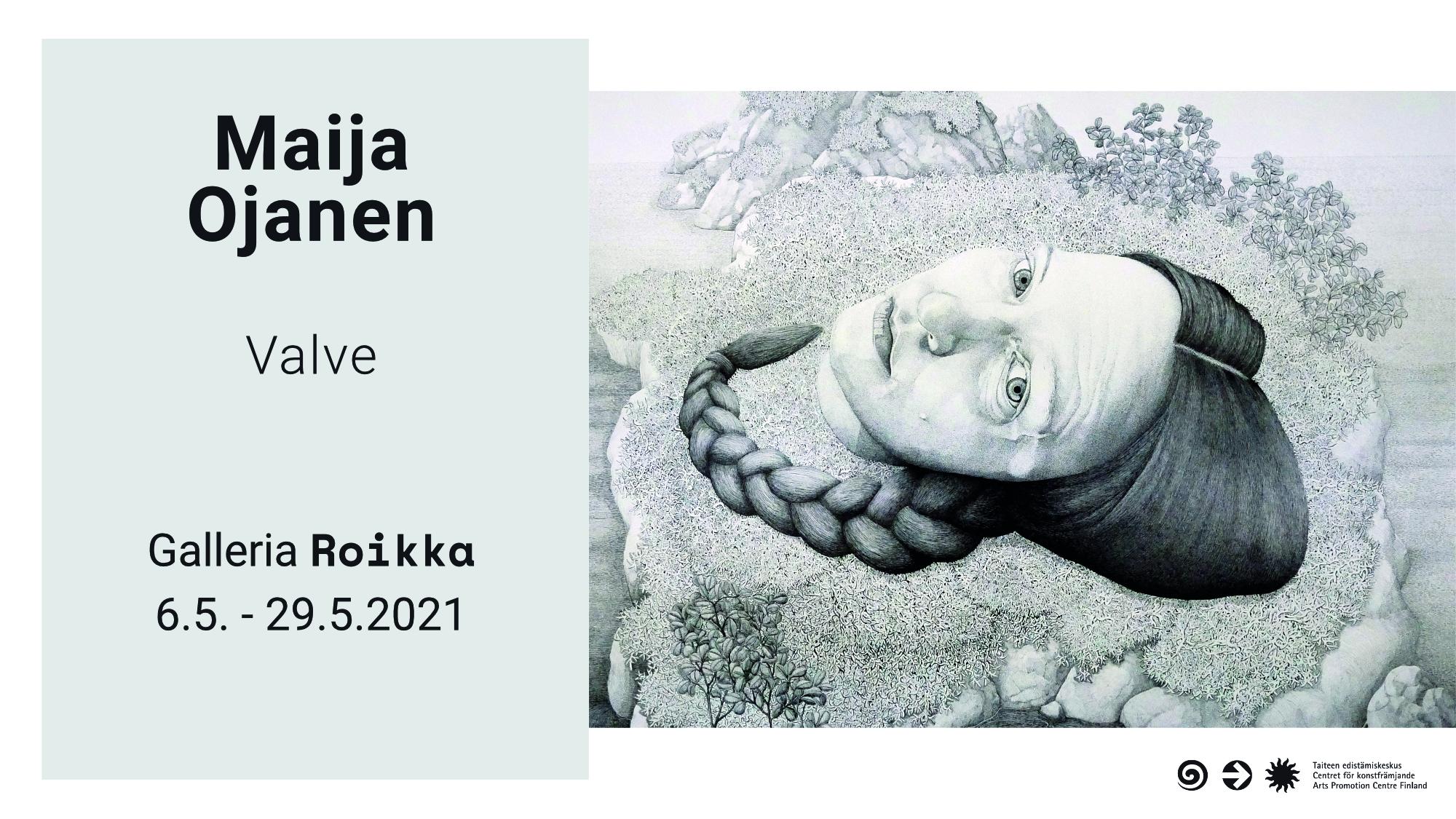 ROIKKA  – Maija Ojanen — Valve 6.5. -29.5.2021