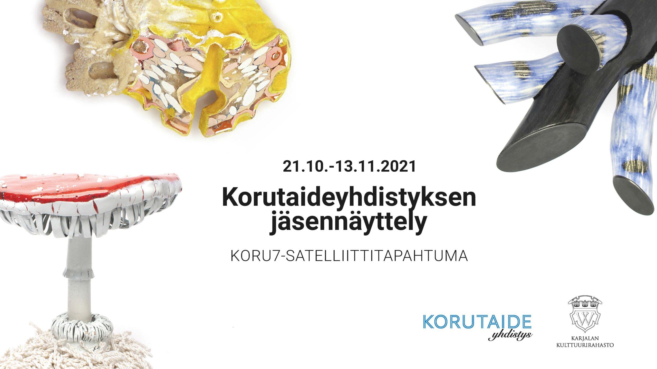 ROIKKA & RIUTTA – Korutaideyhdistyksen jäsennäyttely — 21.10.–13.11.2021